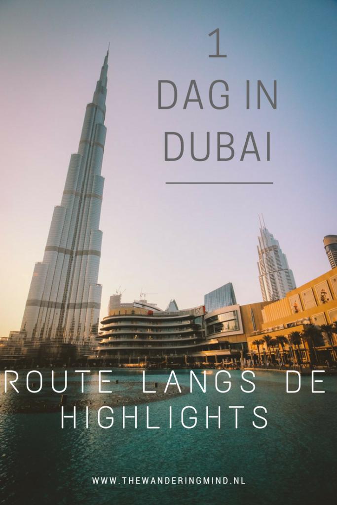 één dag in Dubai | Highlights | 24 uur in Dubai | Dubai Tips | Verenigde Arabische Emiraten | Burj Khalifa | Dubai Mall | Spice Souk | Gold Souk | Bezienswaardigheden Dubai