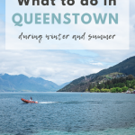 Guide about what to do and see in Queenstown, New Zealand